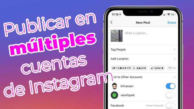 Publicar en múltiples cuentas de Instagram